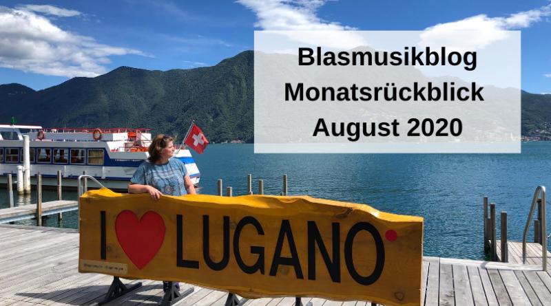 Blasmusikblog Monatsrückblick August 2020