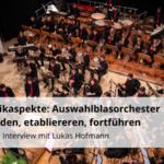 Blasmusikaspekte Auswahlblasorchester