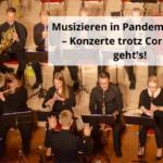 Musizieren in Pandemie-Zeiten