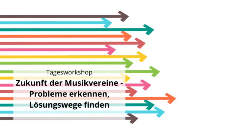 Tagesworkshop Zukunft der Musikvereine