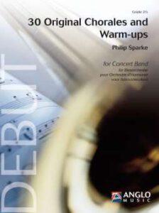 30 Original Chorals and Warm-Ups