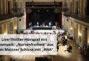 """Live-Thriller-Hörspiel mit Blasmusik: """"Narrenfreiheit"""" aus dem Mainzer Schloss mit """"AHA"""""""
