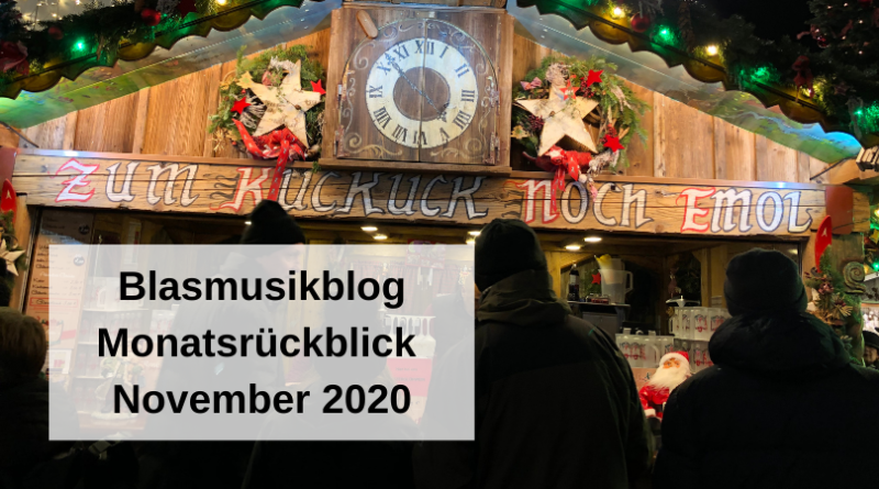 Blasmusikblog Monatsrückblick November 2020