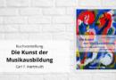"""Über das Buch """"Die Kunst der Musikausbildung"""""""