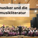 Blasmusiker und die Blasmusikliteratur