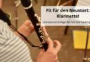Fit für den Neustart: Klarinette!