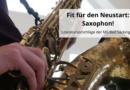 Fit für den Neustart: Saxophon!