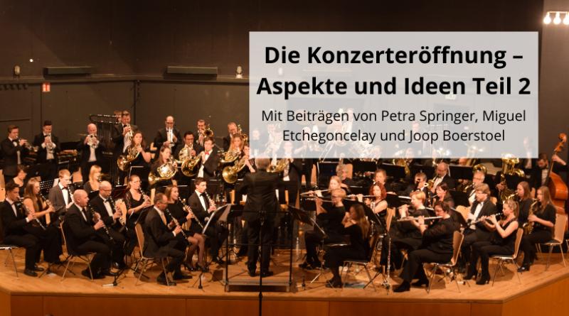 Die Konzerteröffnung – Aspekte und Ideen Teil 2(1)