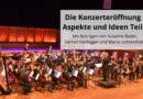Die Konzerteröffnung – Aspekte und Ideen Teil 3