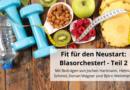 Fit für den Neustart: Blasorchester! – Teil 2