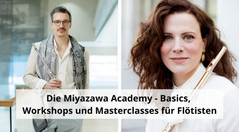 Die Miyazawa Academy - Basics, Workshops und Masterclasses für Flötisten