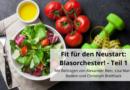 Fit für den Neustart: Blasorchester! – Teil 1
