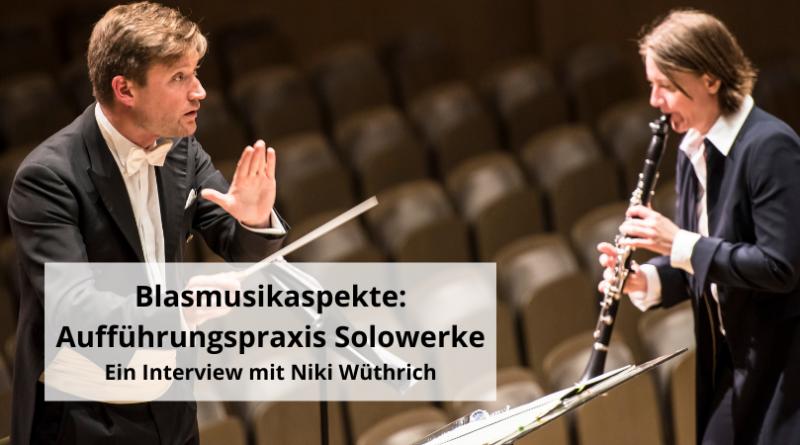 Blasmusikaspekte Aufführungspraxis Solowerke